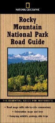 National Geographic Rocky Mountain National Park Road Guide By Schmidt, Thomas