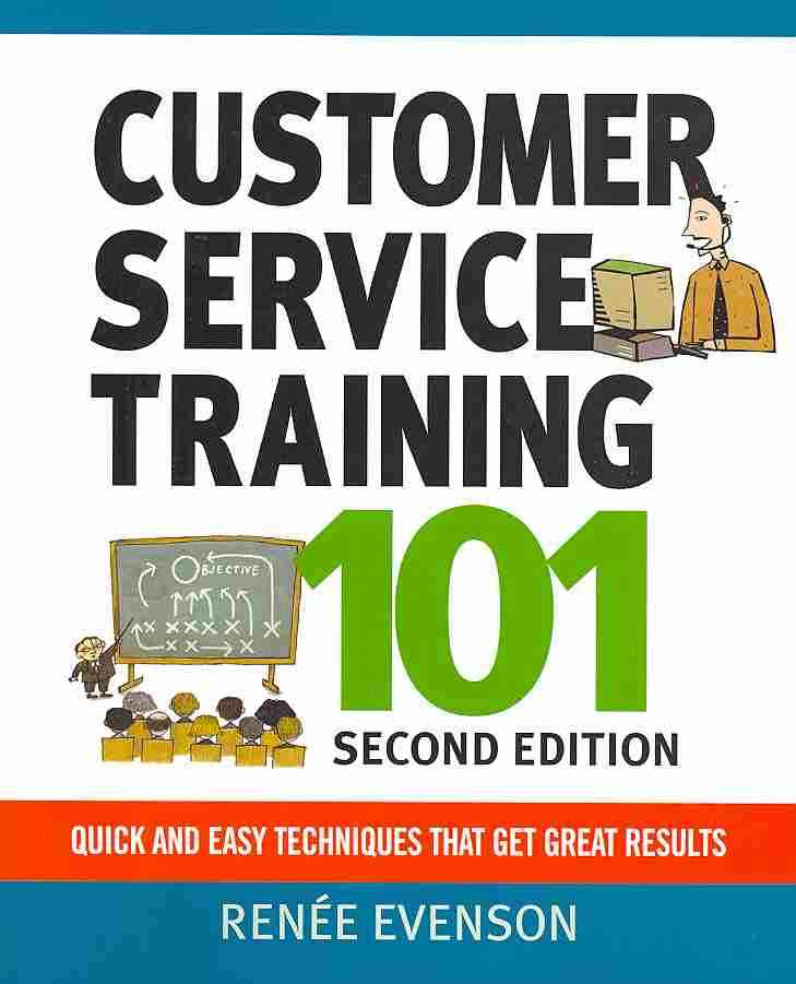 Customer Service Training 101 By Evenson, Renee