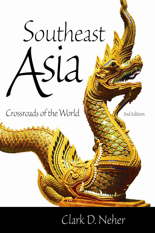 Southeast Asia By Neher, Clark D./ Dolan, Sean (FRW)/ Collins, James (FRW)