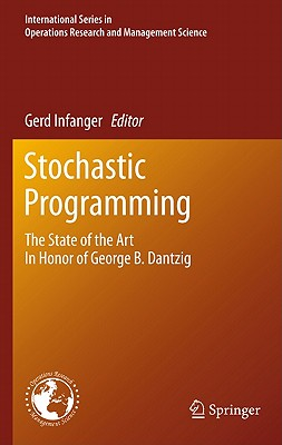Stochastic Programming By Infanger, Gerd (EDT)