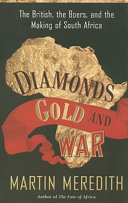 Diamonds, Gold, and War By Meredith, Martin